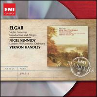 Elgar: Violin Concerto; Introduction & Allegro - Alexander Cameron (cello); Nigel Kennedy (violin); Peter Manning (violin); Rusen Gunes (viola); Russell Gilbert (violin);...