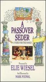 Elie Wiesel: A Passover Seder