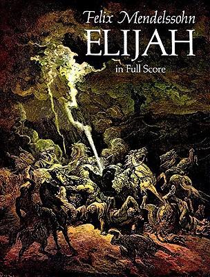 Elijah in Full Score - Mendelssohn, Felix