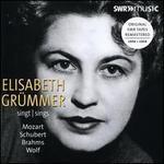 Elisabeth Grümmer sings Mozart, Schubert, Brahms, Wolf