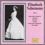Elisabeth Schumann sings Strauss, Reger, Handel & Marx - Carl Alwin (piano); Elisabeth Schumann (vocals); Isolde Menges (violin); Ivor Newton (piano)