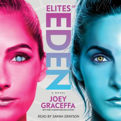 Elites of Eden - Graceffa, Joey, and Grayson, Sarah (Read by)