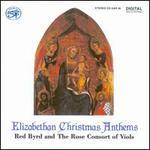 Elizabethan Christmas Anthems - Alison Crum (viol); Caroline Trevor (alto); Charles Daniels (tenor); Donald Greig (baritone); Elizabeth Little (viol);...
