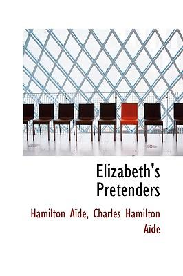 Elizabeth's Pretenders - Ad, Hamilton
