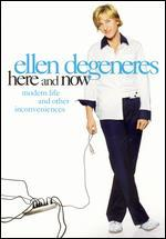 Ellen Degeneres: Here and Now - Modern Life and Other Inconveniences