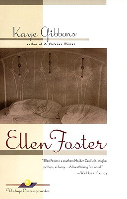 an overview of the novel ellen foster by kaye gibbons