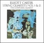 Elliott Carter: String Quartets Nos. 1 & 2