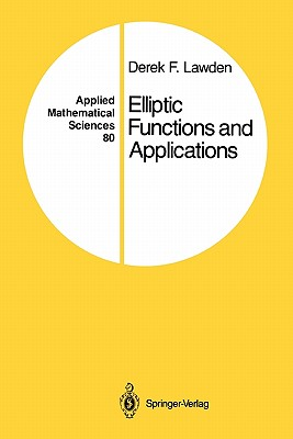 Elliptic Functions and Applications - Lawden, Derek F.