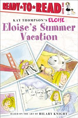 Eloise's Summer Vacation - Thompson, Kay, and Knight, Hilary, and McClatchy, Lisa