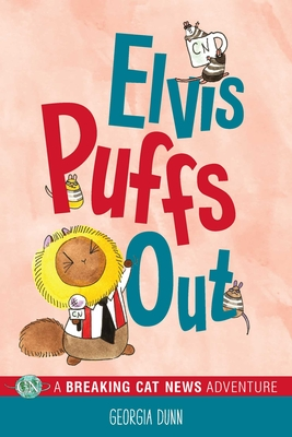 Elvis Puffs Out: A Breaking Cat News Adventure - Dunn, Georgia