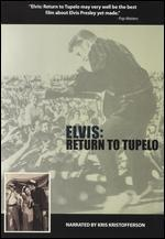 Elvis: Return to Tupelo