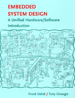 Embedded Systems Design - Vahid, Frank, and Givargis, Tony D