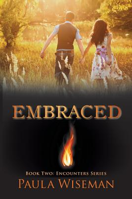 Embraced: Book Two: Encounters Series - Wiseman, Paula