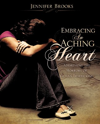 Embracing an Aching Heart - Brooks, Jennifer, Professor