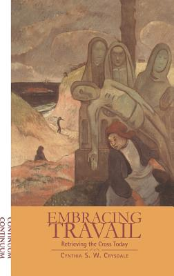 Embracing Travail - Crysdale, Cynthia