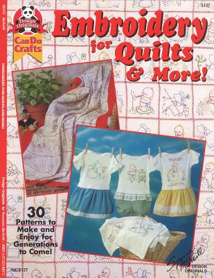 Embroidery for Quilts & More: 30 Patterns to Make and Enjoy for Generations to Come - McNeill, Suzanne