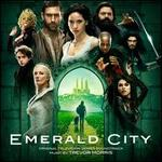 Emerald City [Original Television Series Soundtrack]