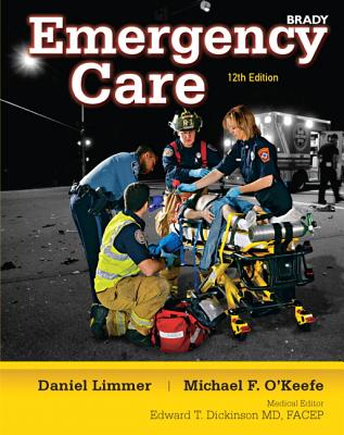 Emergency Care - Limmer, Daniel J., and O'Keefe, Michael F., and Grant, Harvey D.