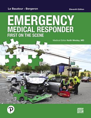 Emergency Medical Responder: First on Scene - Le Baudour, Chris, and Bergeron, J. David, and Wesley, Keith