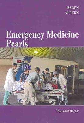 Emergency Medicine Pearls - Baren, Jill M, and Alpern, Elizabeth