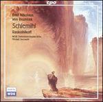 Emil Nikolaus von Reznicek: Schlemihl; Raskolnikoff