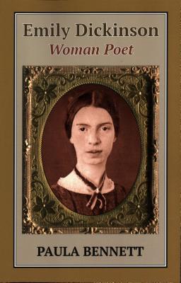 Emily Dickinson: Woman Poet - Bennett, Paula