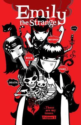 Emily the Strange Volume 2: Rock, Death, Fake, Revenge, and Alone - Reger, Rob