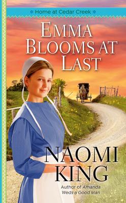Emma Blooms at Last - King, Naomi