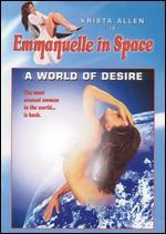 Emmanuelle in Space: World of Desire -