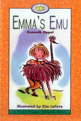 Emma's Emu - Oppel, Kenneth, and Fave, Kim La, and Oppel, Ken
