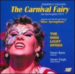 Emmerich Kálmán: The Carnival Fairy