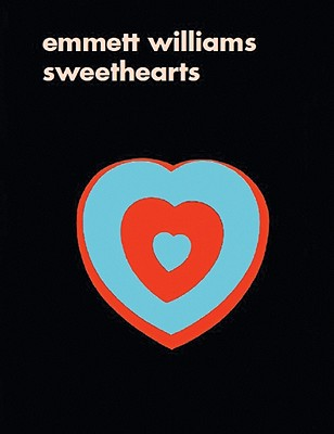 Emmett Williams: Sweethearts - Williams, Emmett