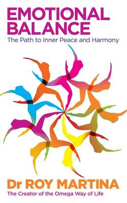 Emotional Balance: The Path to Inner Peace and Harmony - Martina, Roy, Dr.
