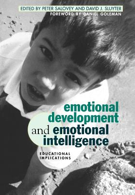 Emotional Development and Emotional Intelligence: Educational Implications - Salovey, Peter, PhD (Editor)