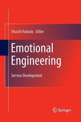 Emotional Engineering: Service Development - Fukuda, Shuichi (Editor)
