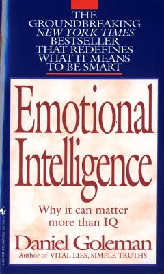 Emotional Intelligence - Goleman, Daniel P, Ph.D.