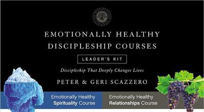 Emotionally Healthy Discipleship Courses Leader's Kit: Discipleship That Deeply Changes Lives - Scazzero, Peter, Mr., and Scazzero, Geri