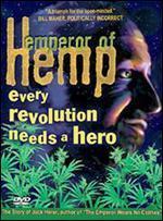 Emperor of Hemp - Jeff Jones