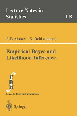 Empirical Bayes and Likelihood Inference - Ahmed, S E (Editor)