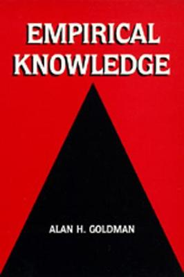 Empirical Knowledge - Goldman, Alan H