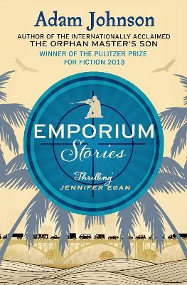 Emporium: Stories - Johnson, Adam