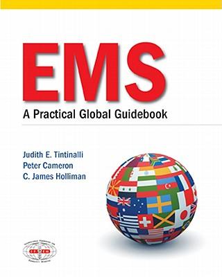 EMS: A Practical Global Guidebook - Tintinalli, Judith E