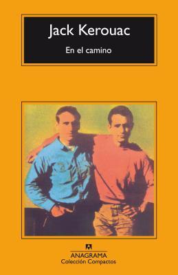 En El Camino - Kerouac, Jack