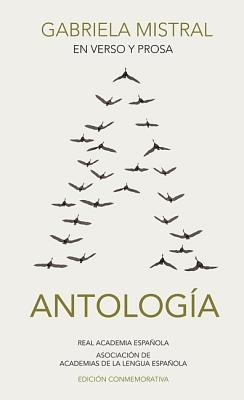 En Verso y Prosa: Antologia - Mistral, Gabriela