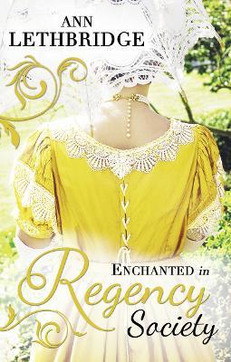 Enchanted in Regency Society -