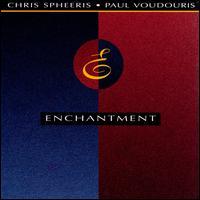 Enchantment - Chris Spheeris/Paul Voudouris