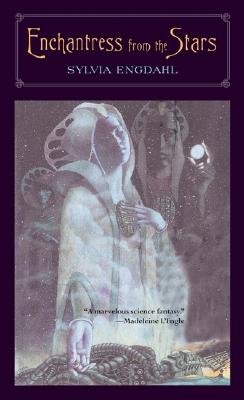 Enchantress from the Stars - Engdahl, Sylvia Louise, and Lowry, Lois (Foreword by)