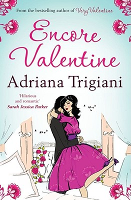 Encore Valentine - Trigiani, Adriana