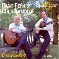 Encuentro - Paco Peña/Eduardo Falu
