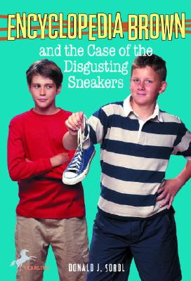 Encyclopedia Brown and the Case of the Disgusting Sneakers - Sobol, Donald J